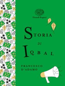 Storia di Iqbal - D'Adamo | Einaudi Ragazzi