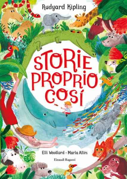 Storie proprio così - Woollard/Altés | Einaudi Ragazzi