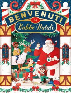 Benvenuti da Babbo Natale - Dupin/Paganelli | Emme Edizioni