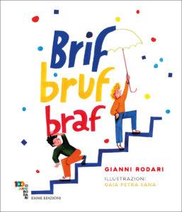 Brif, bruf, braf - Rodari/Petra Sana | Emme Edizioni