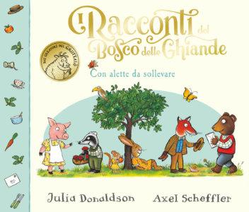 I racconti del Bosco delle Ghiande - Donaldson/Scheffler | Emme Edizioni
