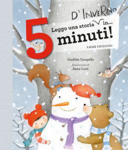 Leggo una storia d'inverno in… 5 minuti! - Campello/Curti | Emme Edizioni