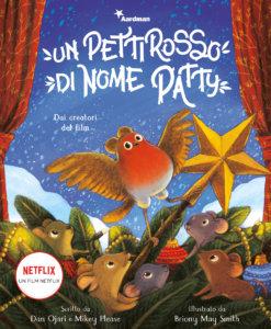 Un pettirosso di nome Patty - Dai creatori del film - Ojari,Please/Smith | Emme Edizioni